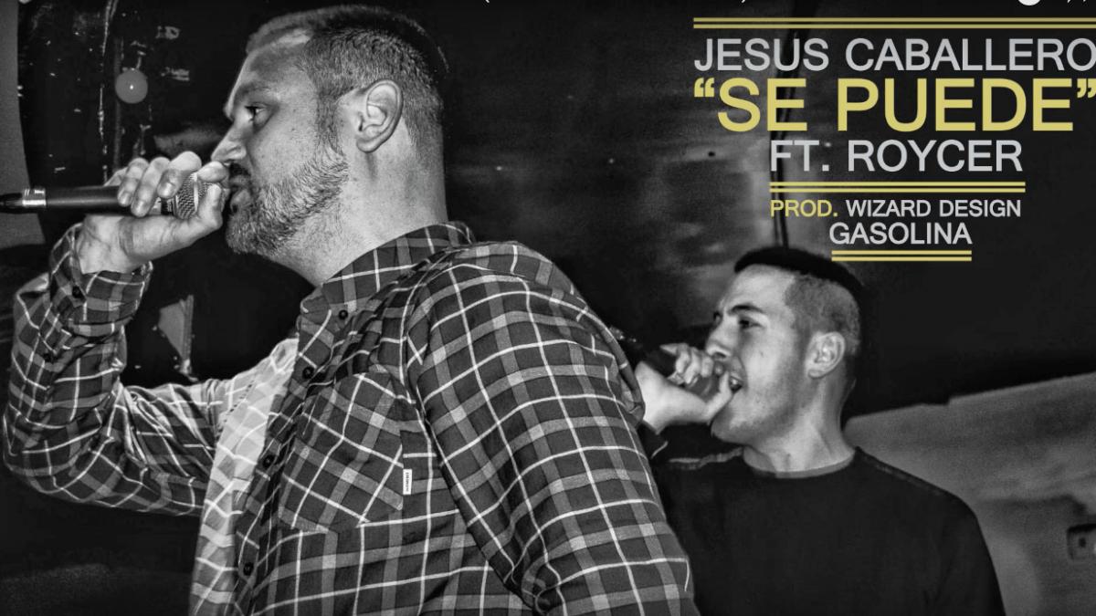 Jesús Caballero ft Roycer – «Se Puede»