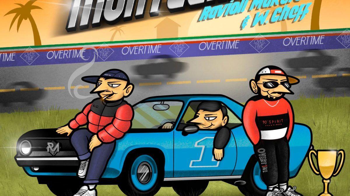 Ravioli Makers ft W. Cheff – «Racing Montecarlo»