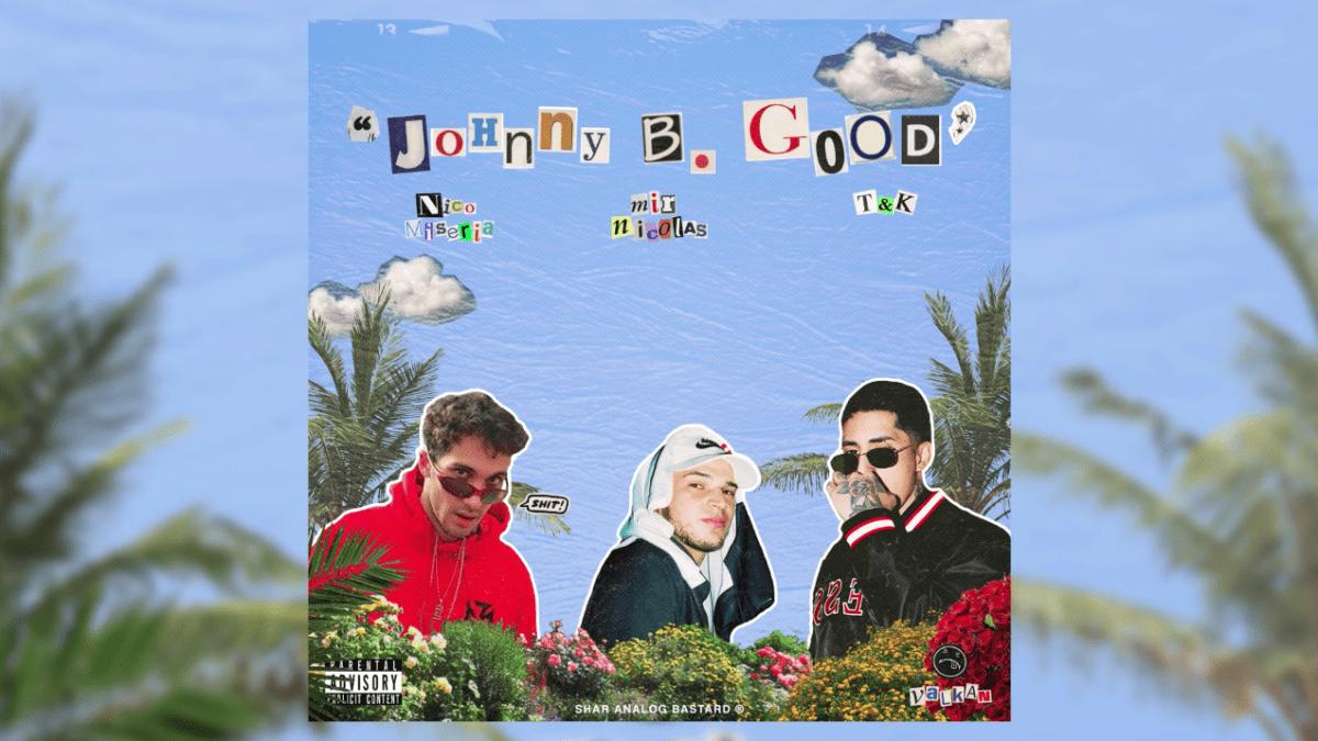 Mir Nicolás ft Nico Miseria ft T&K – «Johny B Good»