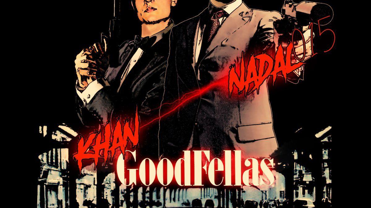 Nadal015 ft Khan – «Goodfellas»