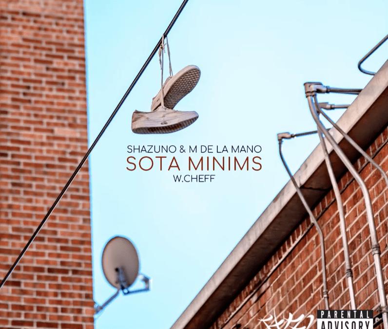 Shazuno ft M de la Mano – «Sota Minims»