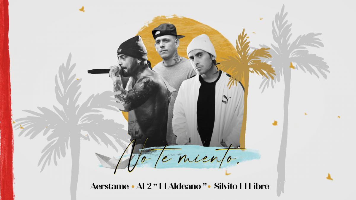 Aerstame ft  AL2 «El Aldeano» & Silvito El Libre – «No te miento»